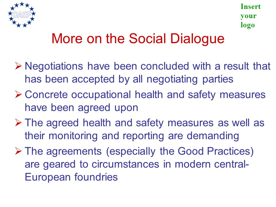 More on the Social Dialogue