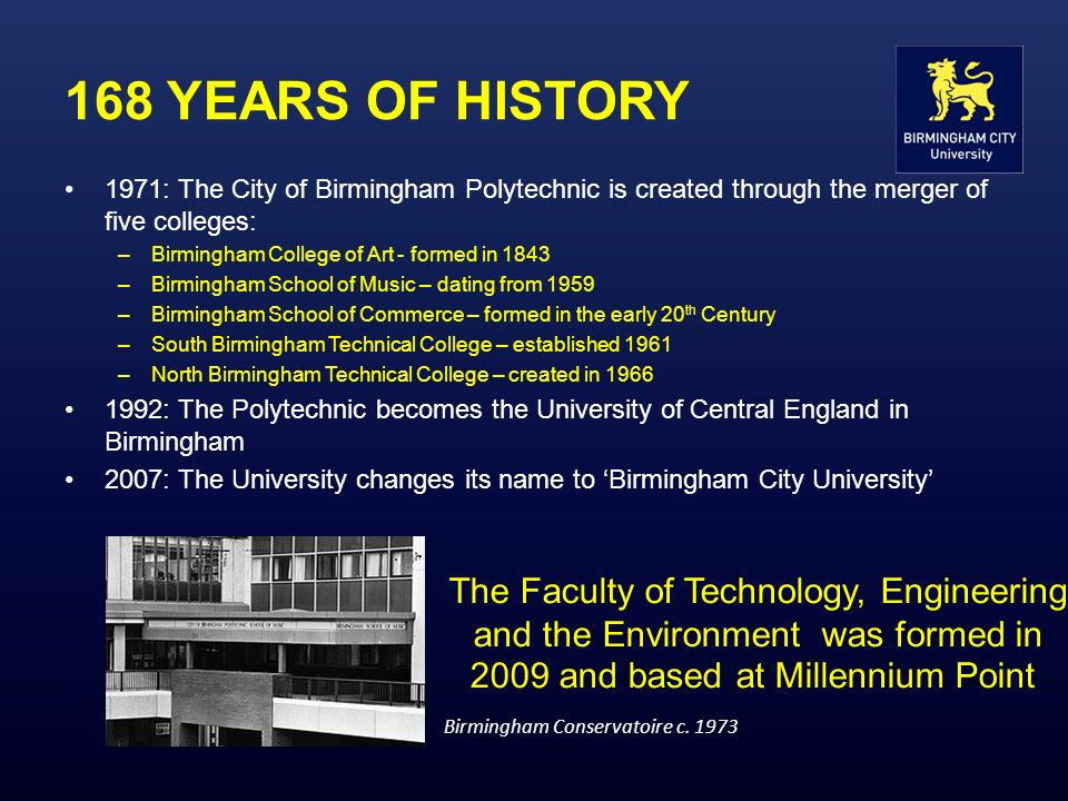 168 YEARS OF HISTORY The Faculty of Technology, Engineering