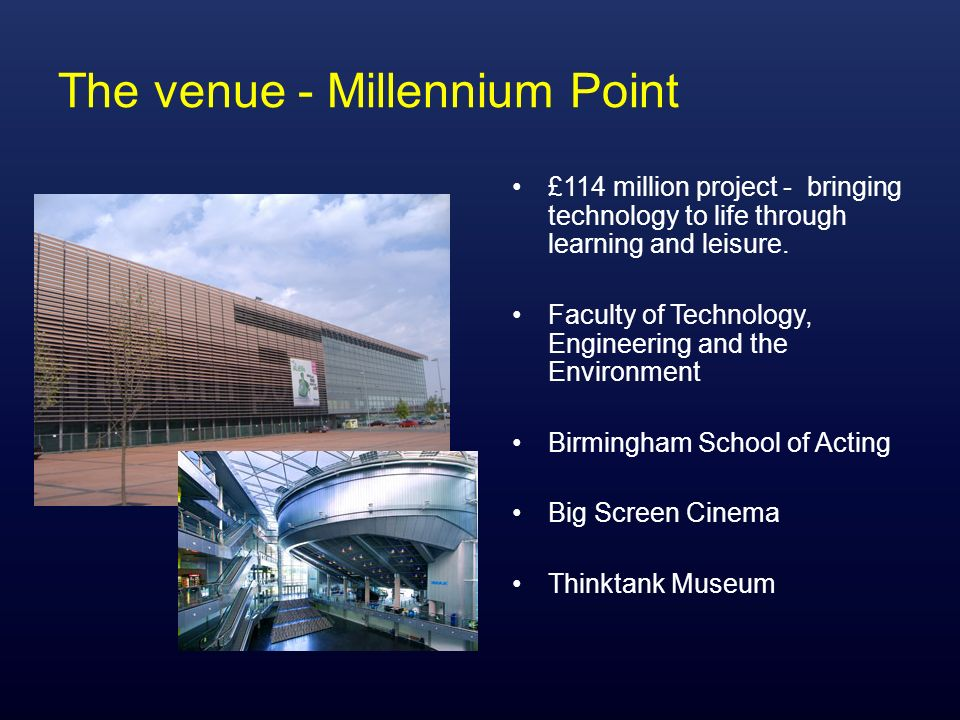 The venue - Millennium Point