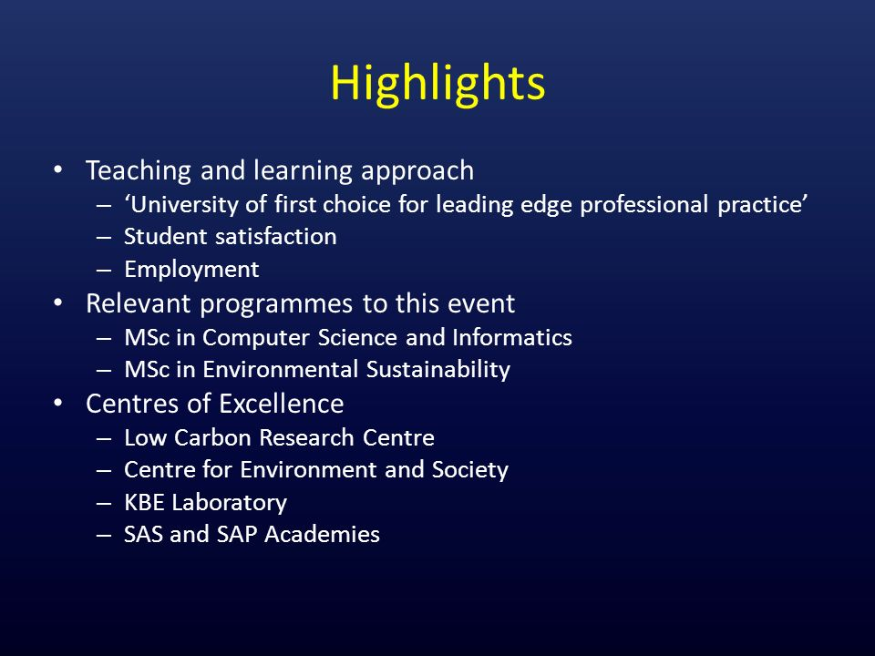 Highlights Teaching and learning approach