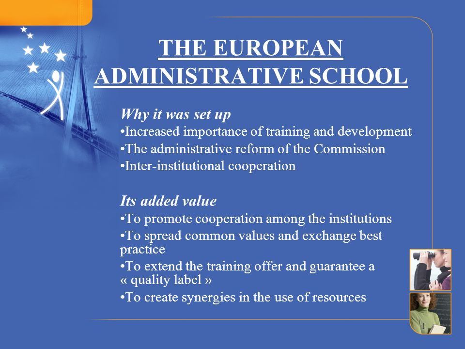 THE EUROPEAN ADMINISTRATIVE SCHOOL