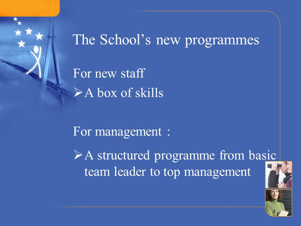 The School's new programmes