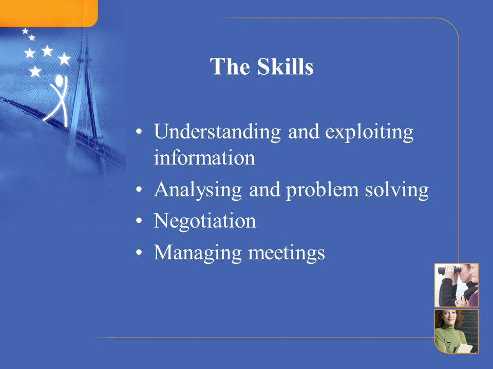The Skills Understanding and exploiting information