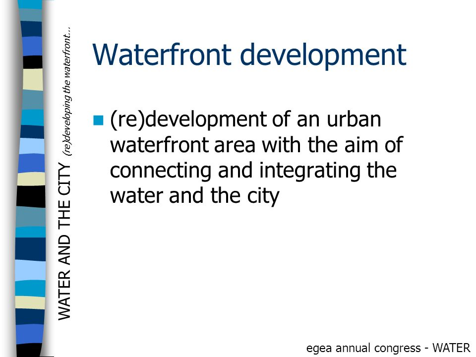 Waterfront development