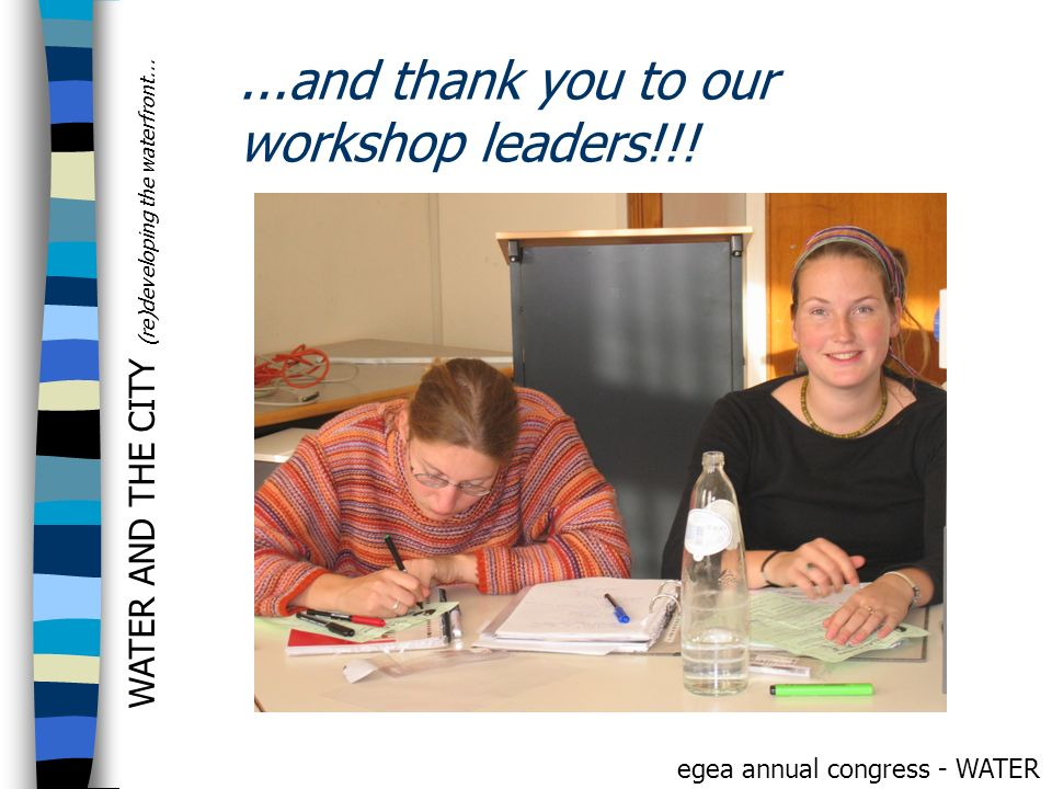 ...and thank you to our workshop leaders!!!