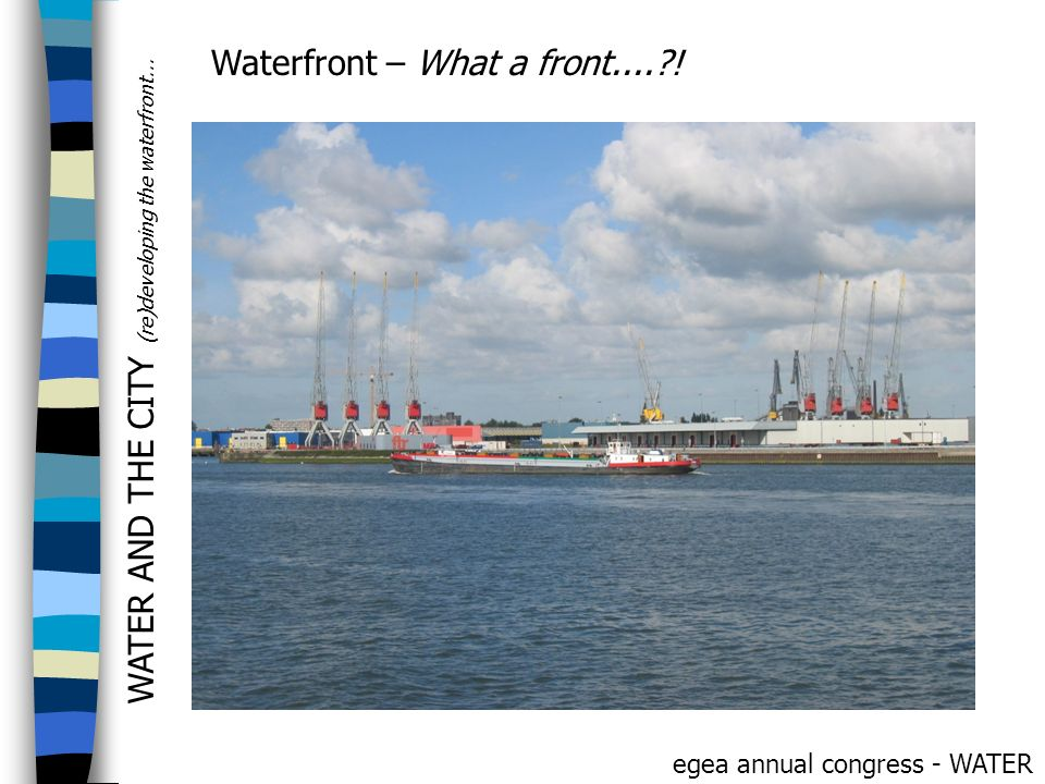 Waterfront – What a front.... !
