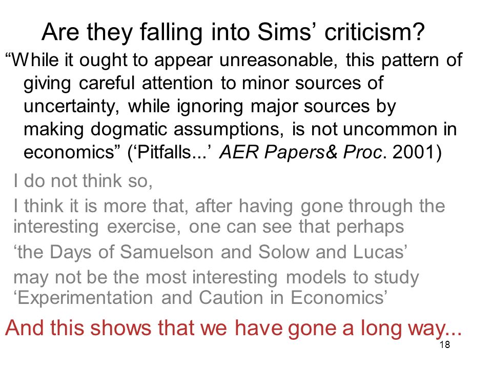 Are they falling into Sims' criticism