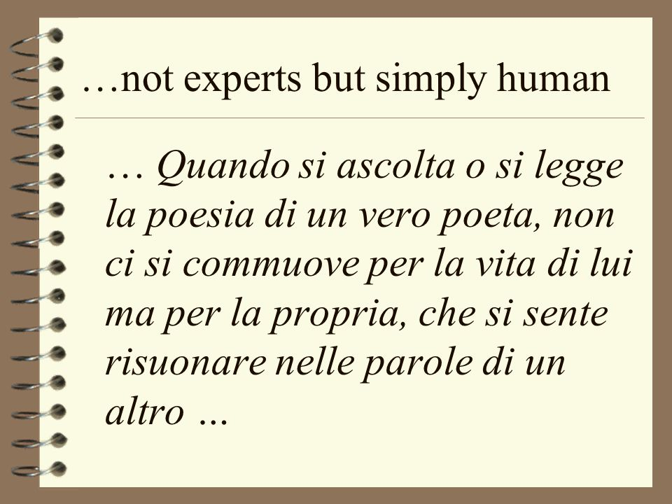 …not experts but simply human