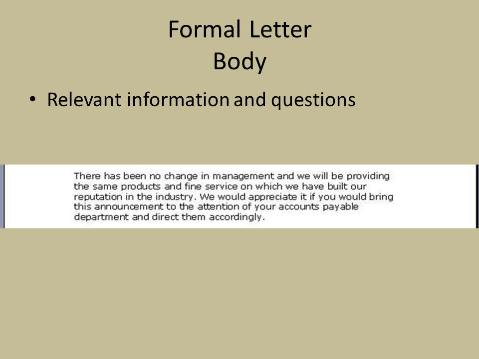 Formal Letter Body Relevant information and questions