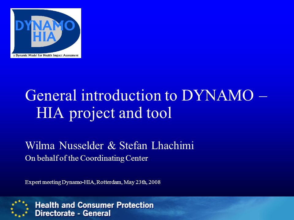 General introduction to DYNAMO – HIA project and tool