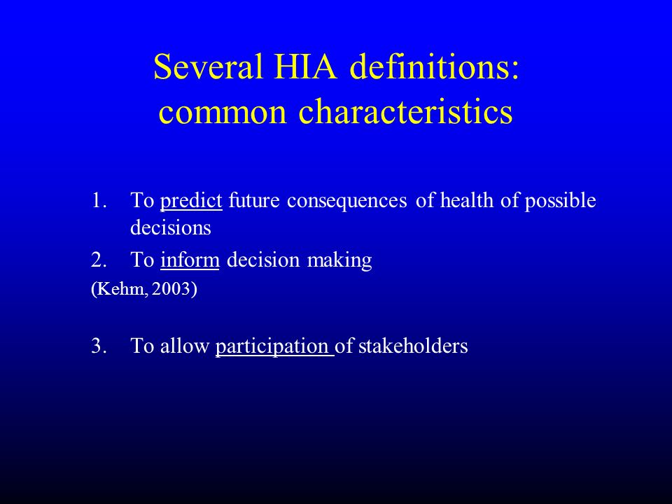 Several HIA definitions: common characteristics
