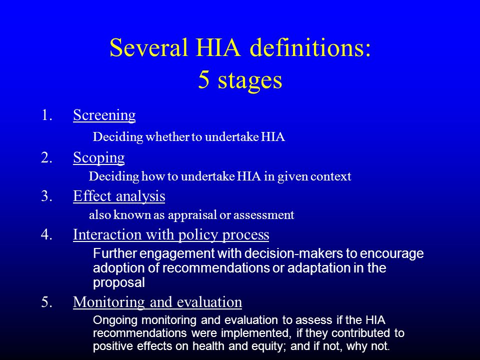 Several HIA definitions: 5 stages