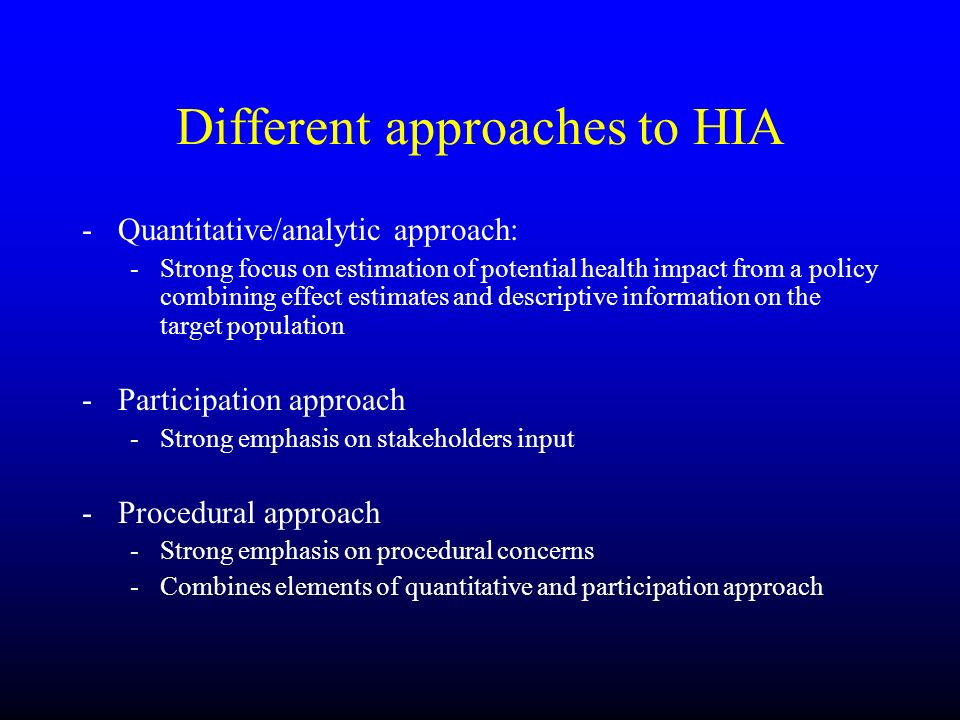 Different approaches to HIA