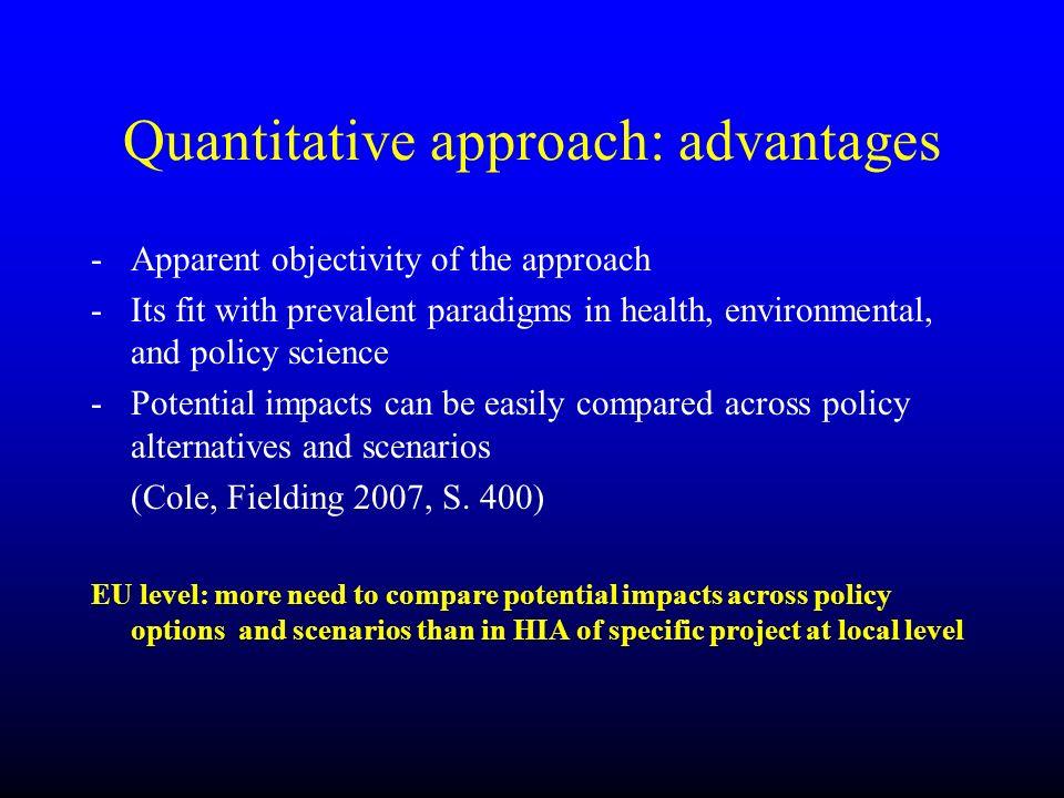 Quantitative approach: advantages