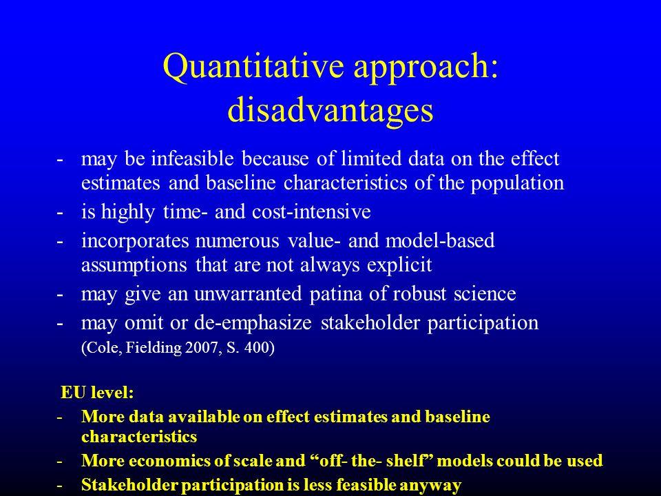 Quantitative approach: disadvantages