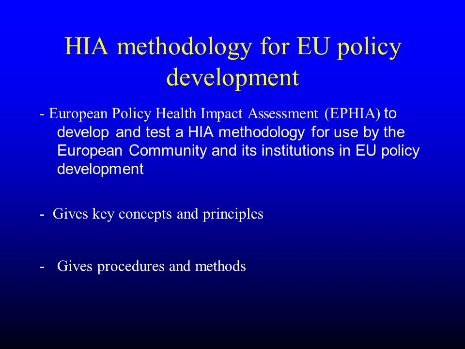 HIA methodology for EU policy development
