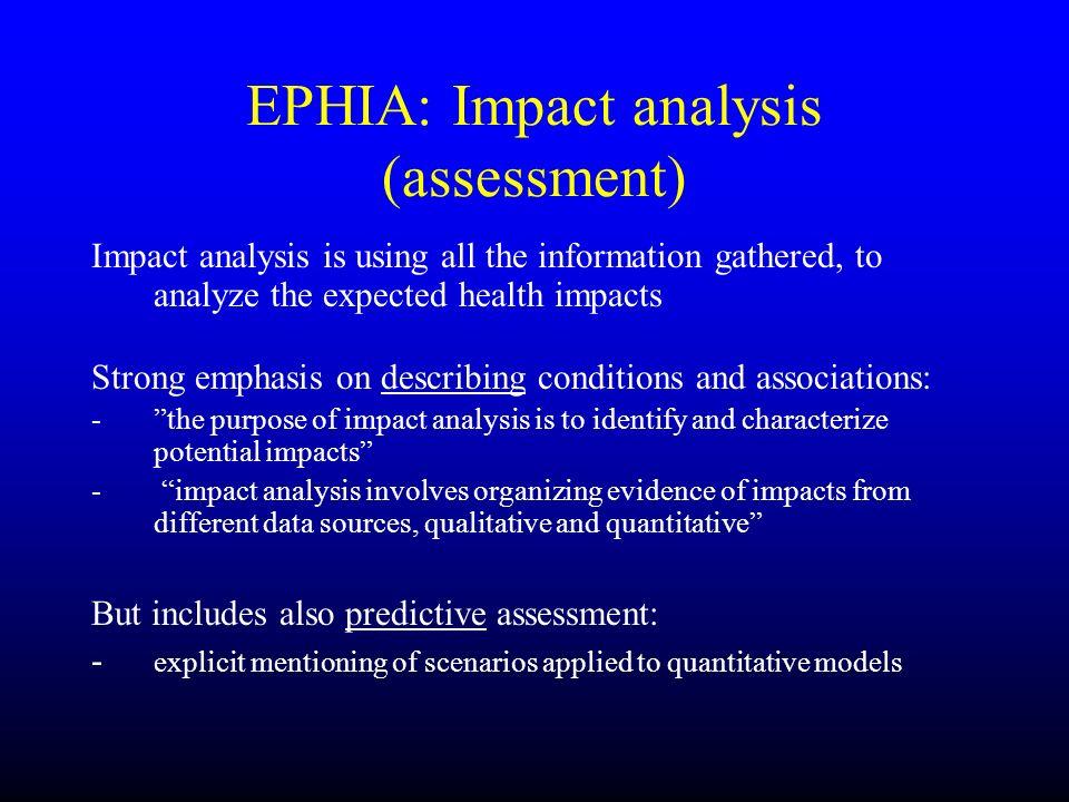 EPHIA: Impact analysis (assessment)
