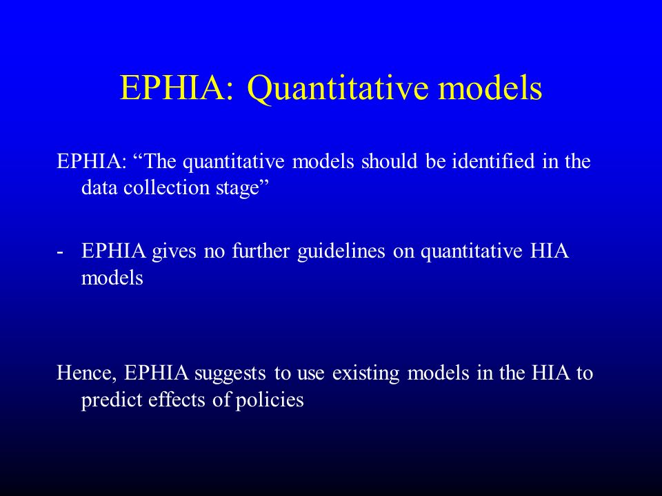 EPHIA: Quantitative models
