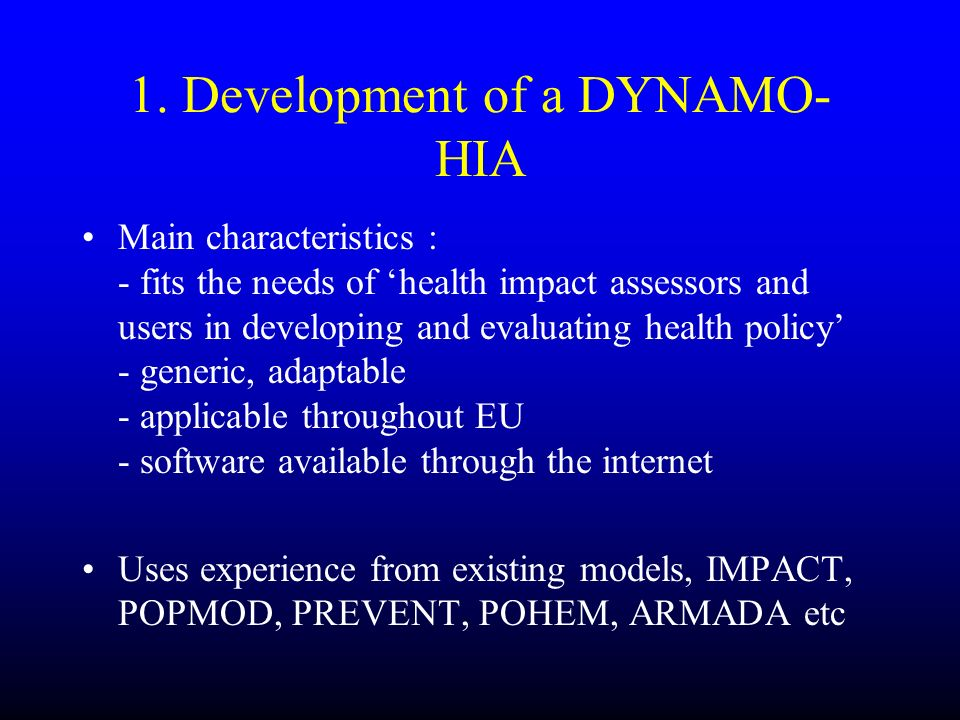 1. Development of a DYNAMO-HIA