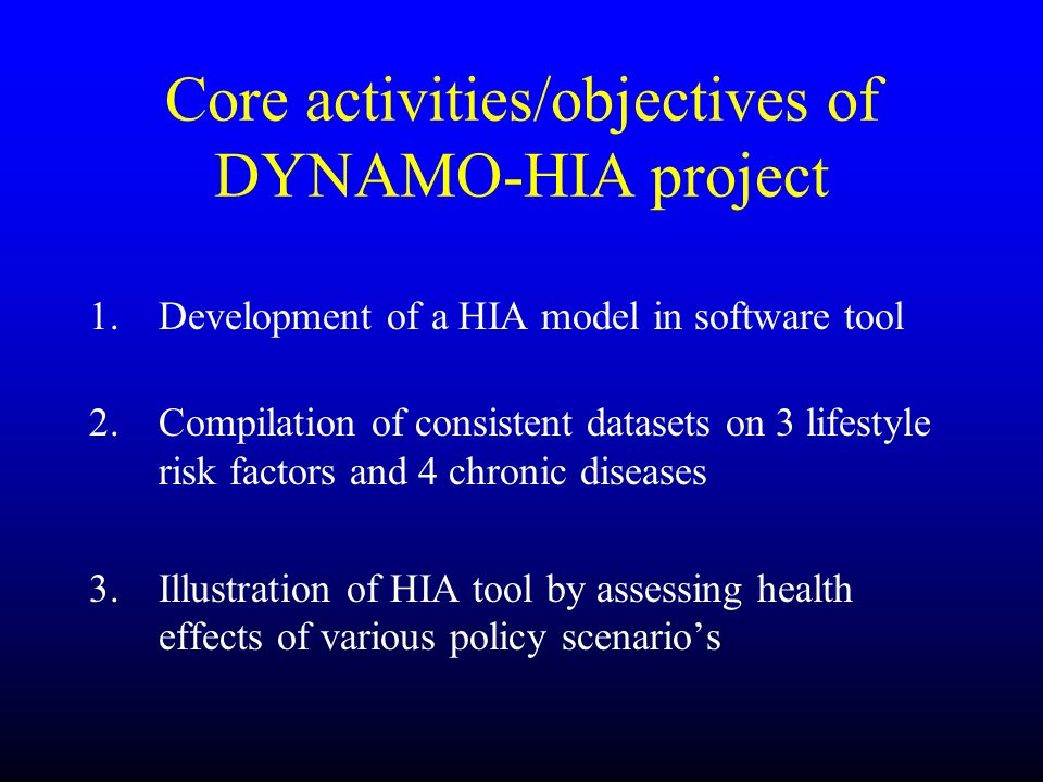Core activities/objectives of DYNAMO-HIA project