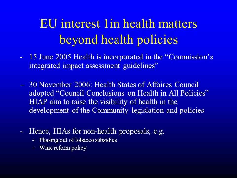EU interest 1in health matters beyond health policies