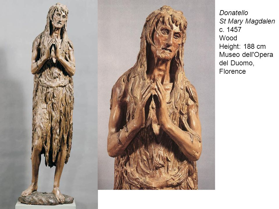 Height: 188 cm Museo dell Opera del Duomo, Florence