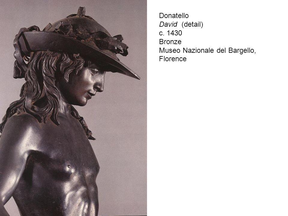 c. 1430 Bronze Museo Nazionale del Bargello, Florence