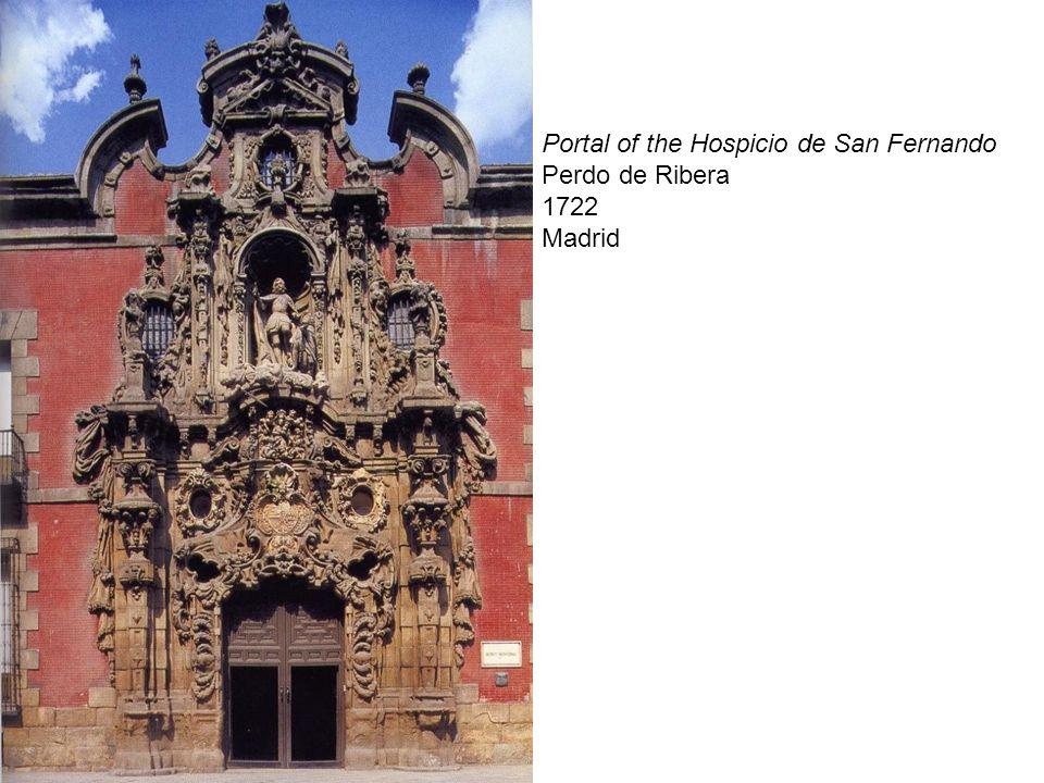 Portal of the Hospicio de San Fernando Perdo de Ribera 1722 Madrid