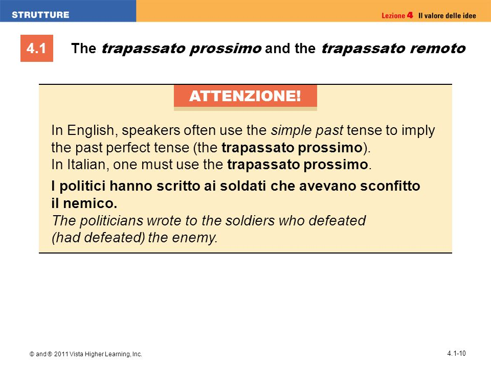 The trapassato prossimo and the trapassato remoto