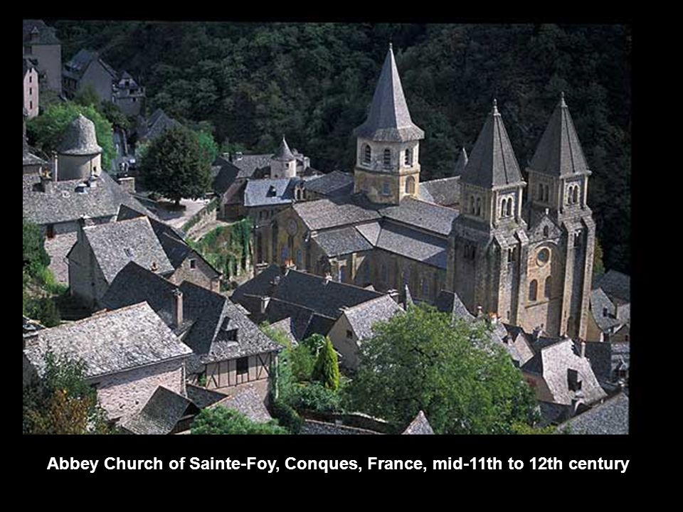 Abbey Church of Sainte-Foy, Conques, France, mid-11th to 12th century