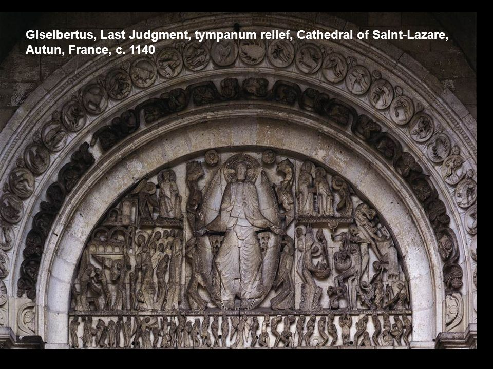 Giselbertus, Last Judgment, tympanum relief, Cathedral of Saint-Lazare, Autun, France, c. 1140