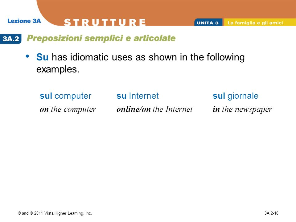 Su has idiomatic uses as shown in the following examples.