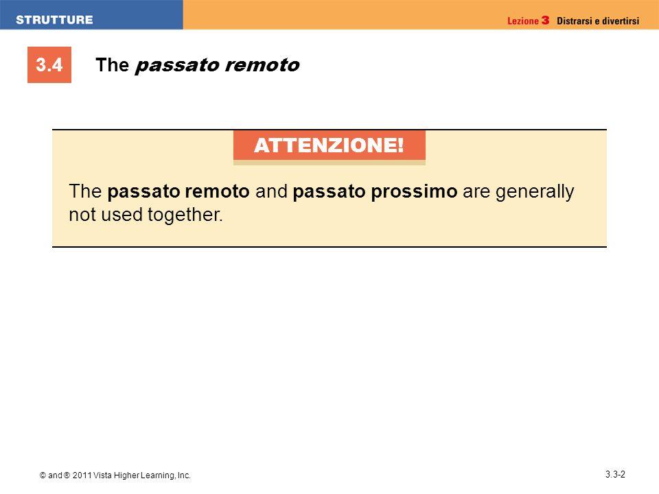 ATTENZIONE! The passato remoto