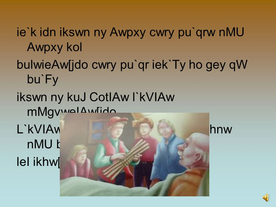 ie`k idn ikswn ny Awpxy cwry pu`qrw nMU Awpxy kol