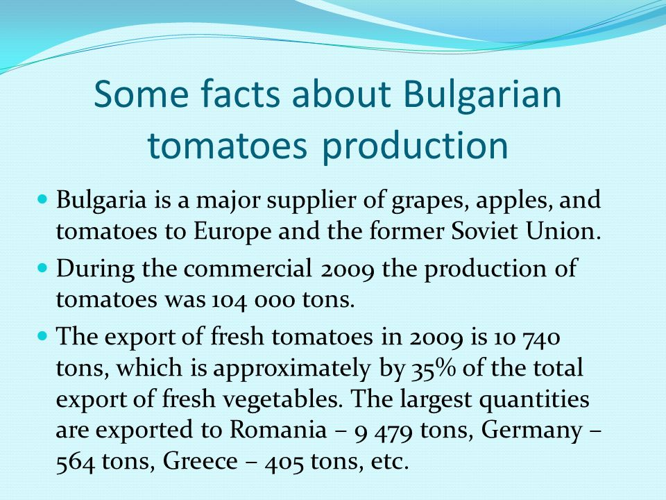 Some facts about Bulgarian tomatoes production