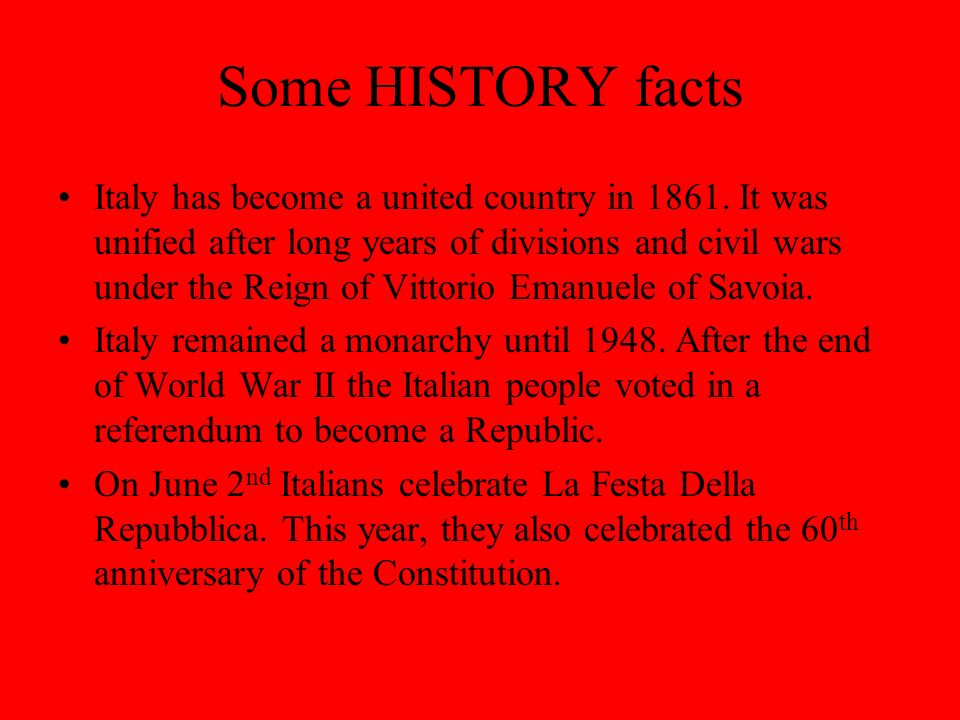 Some HISTORY facts