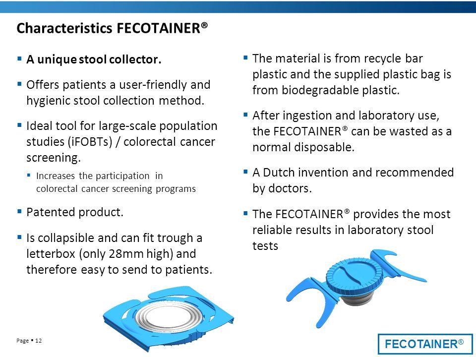 Characteristics FECOTAINER®
