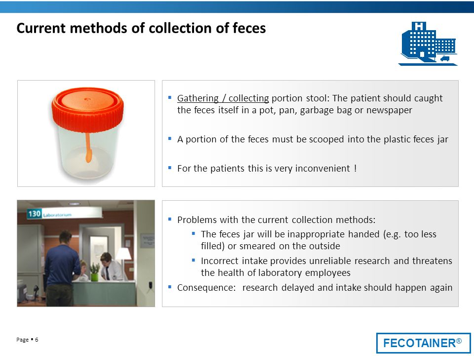Current methods of collection of feces