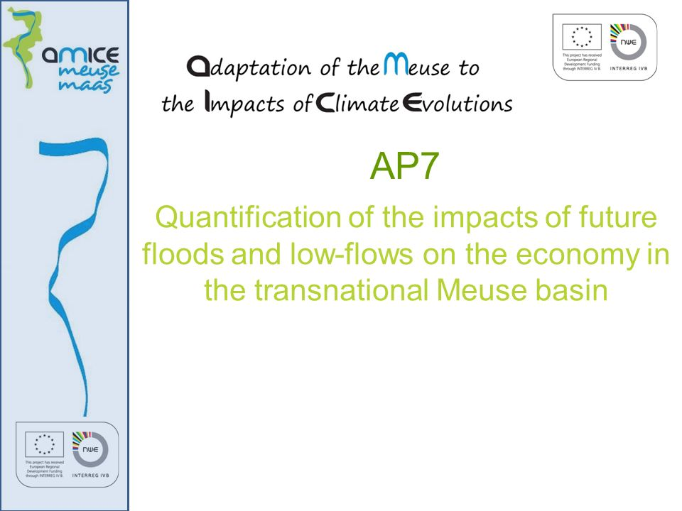 AP7 Quantification of the impacts of future floods and low-flows on the economy in the transnational Meuse basin.