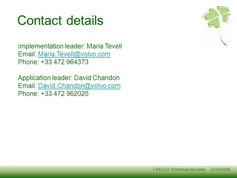 Contact details Implementation leader: Maria Tevell