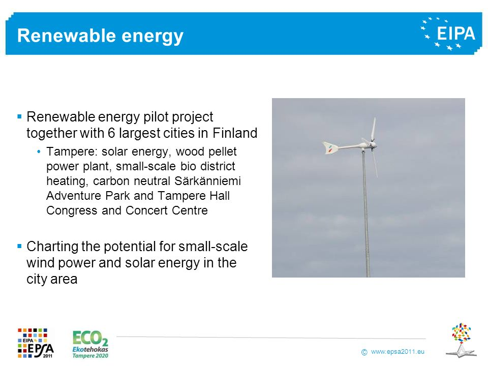 Renewable energy Renewable energy pilot project together with 6 largest cities in Finland.