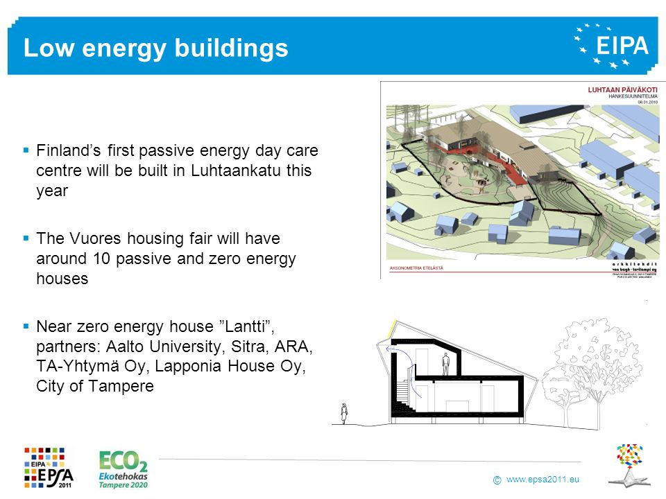 Low energy buildings Finland's first passive energy day care centre will be built in Luhtaankatu this year.