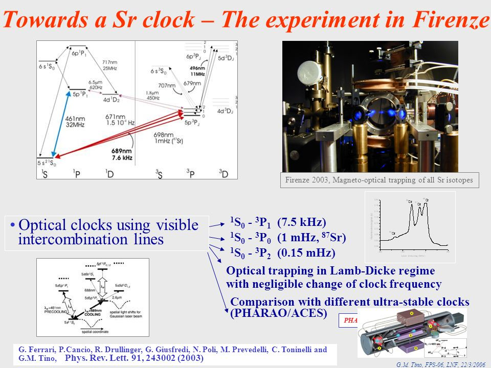 Towards a Sr clock – The experiment in Firenze