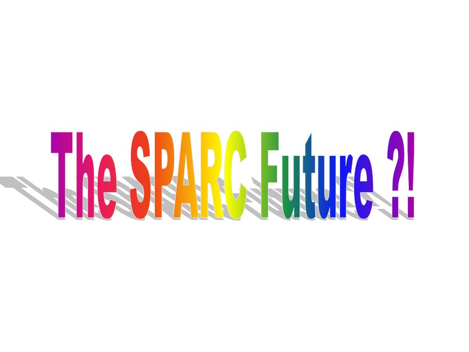 The SPARC Future !