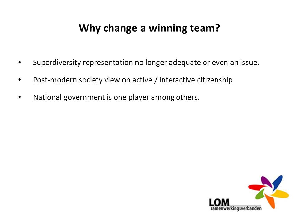 Why change a winning team