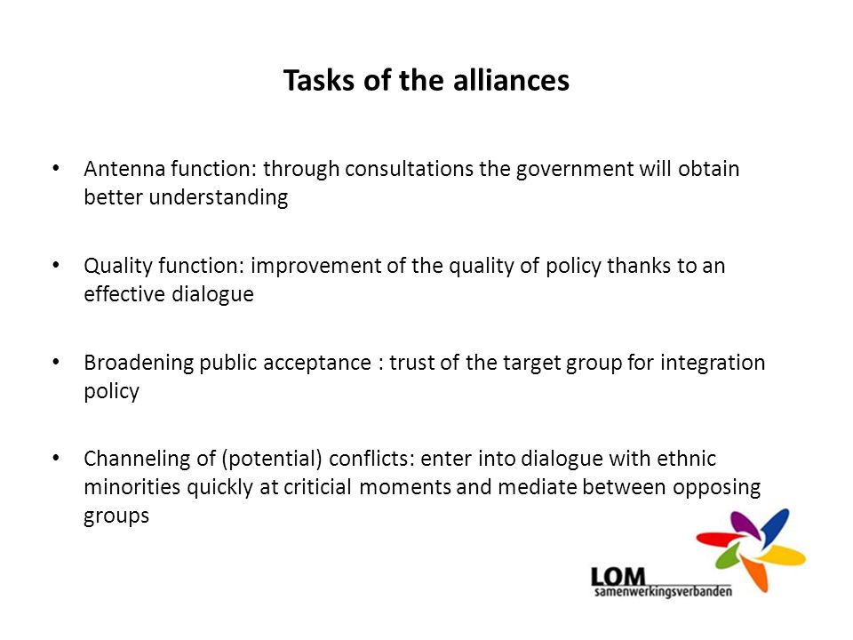 Tasks of the alliances Antenna function: through consultations the government will obtain better understanding.