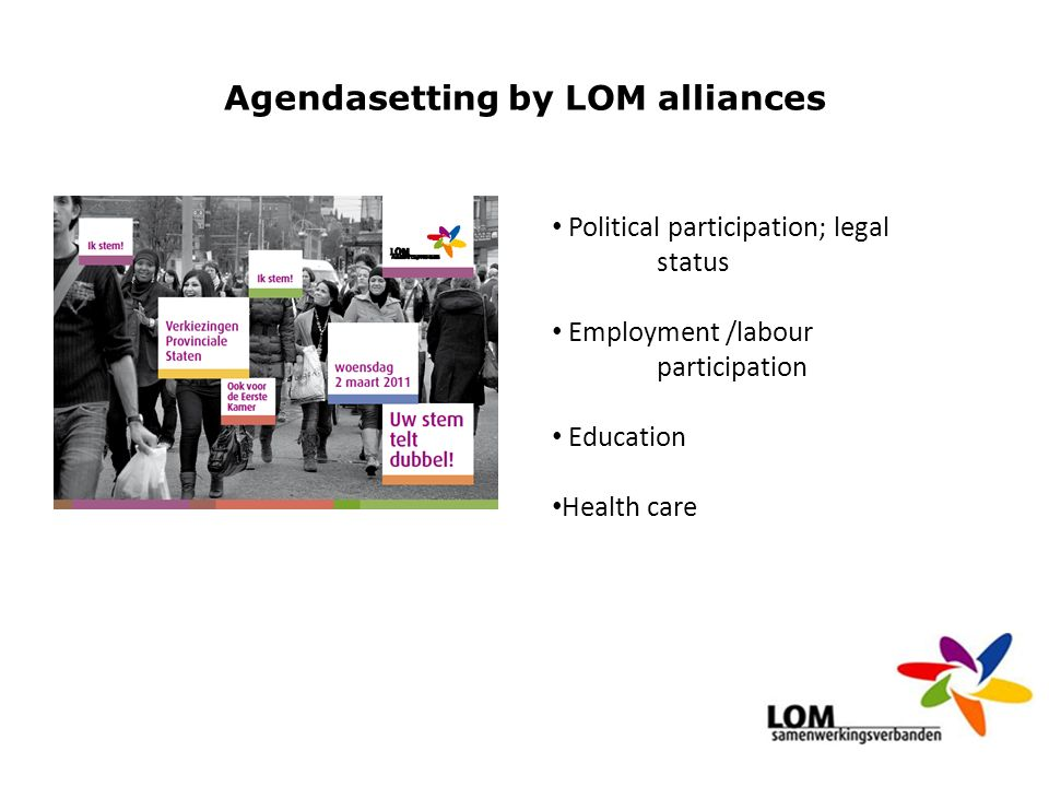 Agendasetting by LOM alliances