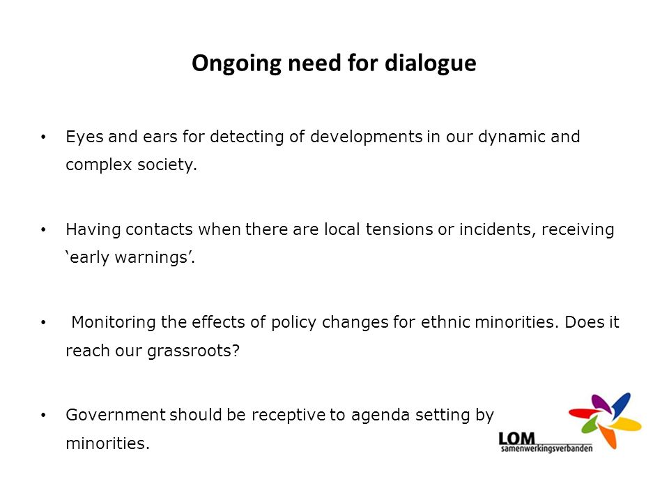 Ongoing need for dialogue