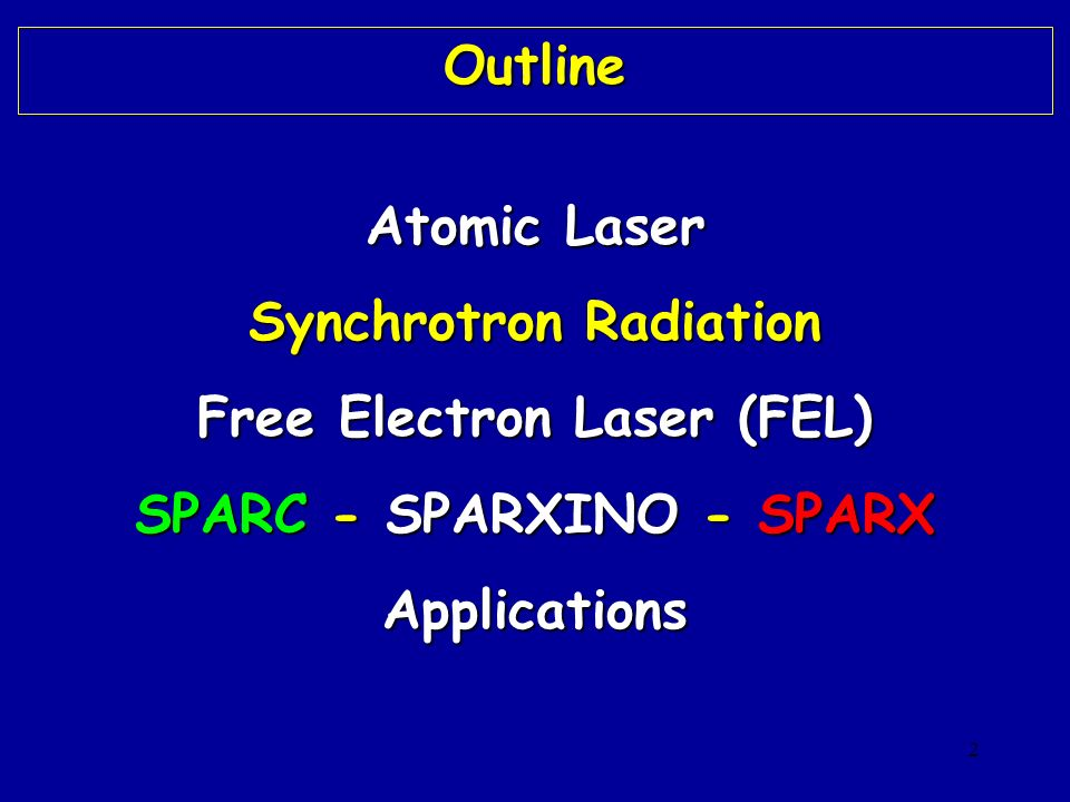 Synchrotron Radiation Free Electron Laser (FEL)