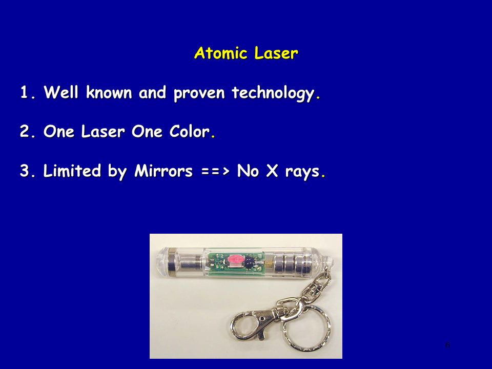 1. Well known and proven technology. 2. One Laser One Color.